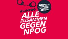 NEIN zu diesem neuen Polizeigesetz