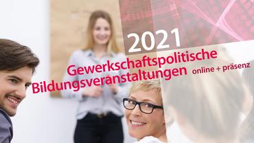 Gewerkschaftspolitische Bildung 2021: ver.di Landesbezirk Niedersachsen-Bremen