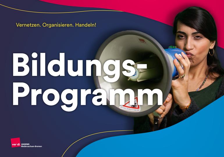 Jugendbildungsprogramm 2021/2022 der ver.di Jugend Niedersachsen-Bremen